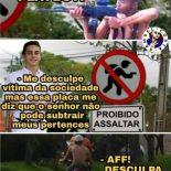 Não pode roubar os mano da favela